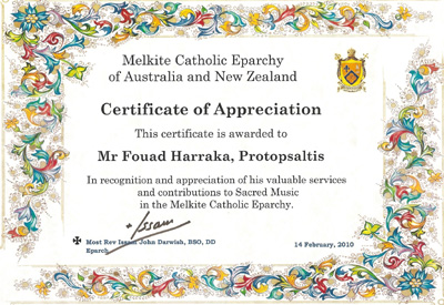 Picture of the Certificate of Appreciation awarded to Fouad Harraka by His Grace, the Most Rev Issam John Darwish BSO DD Eparch of the Melkite Catholic Church of Australia and New Zealand